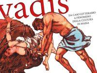 """Convegno – Mostra """"Quo vadis: Da caso letterario a fenomeno della cultura di massa"""""""